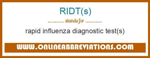 What does RIDT(S) mean in Medical?