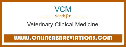 What does VCM mean in Medical?